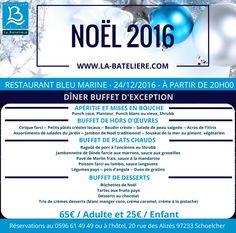 Menu Buffet de Noël 2016, Hôtel La Batelière, Martinique