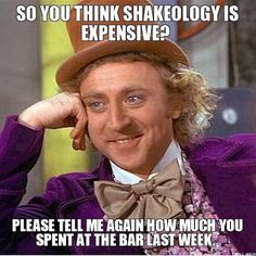Put down the booze and pick up Shakeology!