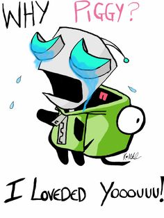 Gir ~ Never thought I would enjoy Invader Zim, but I do. <3