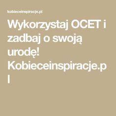Wykorzystaj OCET i zadbaj o swoją urodę! Kobieceinspiracje.pl Sodas