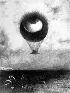 The eye is like a strange balloon- Odilon Redon (1840-1916)