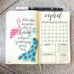 15 Super Pretty Monthlies! ....... Inspiration for your bullet journal or candy for the eye. It's all good. Just like this spread, including not only a calendar & awesome quote, but a peacock and a flamingo too