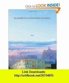 Ruth (9781461044574) Elizabeth Cleghorn Gaskell , ISBN-10: 146104457X  , ISBN-13: 978-1461044574 ,  , tutorials , pdf , ebook , torrent , downloads , rapidshare , filesonic , hotfile , megaupload , fileserve