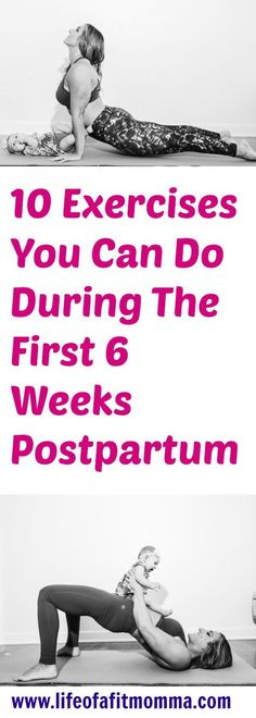 10 exercises that can be done during the 6 week postpartum wait | Lifeofafitmomma