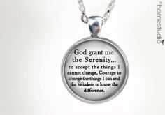 Serenity Prayer : Glass Dome Necklace by HomeStudio. 24 inch chain included. Round art pendant jewelry. Quote jewelry. positive thinking.