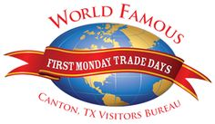 First Monday Trade Days - Canton, TX  Come rain, snow, or Texas heat-it's the best shopping ever!