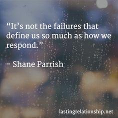 """""""It's not the failures that define us so much as how we respond. Motivational Quotes, Motivational Life Quotes, Motivation Quotes, Motivational Quites, Motivational Words, Quotes Motivation"""
