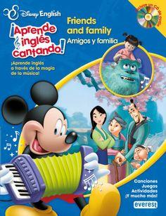 ¡APRENDE INGLES CANTANDO!: FRIENDS AND FAMILY / AMIGOS Y FAMILIA (DISNEY ENGLISH) (INCLUYE CD)