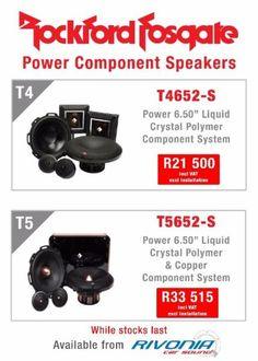 RockfordFosgate Power Component Speakers ***While stock lasts*** Contact Rinesh [011]802-4776 / info@rivoniacarsound.co.za