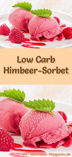 Rezept um Low Carb Himbeer-Sorbet selber zu machen - ein einfaches Eisrezept für kalorienreduzierte, kohlenhydratarme und gesunde Eiscreme ohne Zusatz von Zucker ...