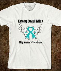 Ovarian Cancer Every Day I Miss My Hero Shirts by hopedreamsdesigns.com #ovariancancer #ovariancancerawareness #ovariancancershirts