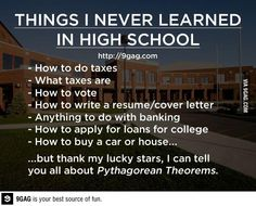 "Seriously, thus stuff should be in some sort of required class for seniors to graduate... ""Real Life Application 101"""
