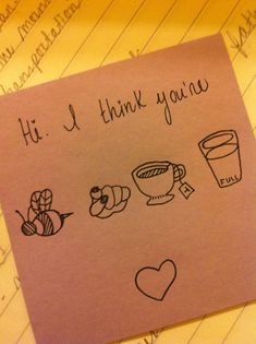 """when I read this i thought it said """"hi. i think you're bee snail coffee cup. <3"""" I was sooo confused... hahahah i'm dumb!"""