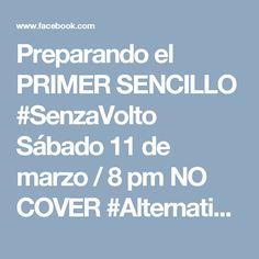 Preparando el PRIMER SENCILLO #SenzaVolto Sábado 11 de marzo / 8 pm NO COVER #AlternativoANDEN69 #ColectivoConGanasDeSonar