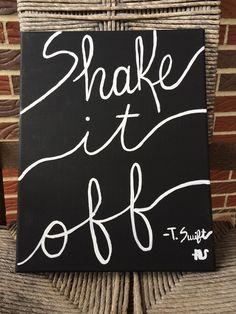 Taylor Swift Lyric Shake it Off Canvas Art by AshanArt on Etsy