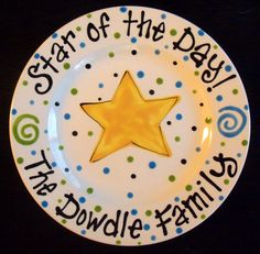 Hand Painted Star of the Day Special Day Family Plate. This personalized painted plate will make a perfect gift to celebrate a special Painted Plates, Hand Painted, Painted Pottery, Special Birthday, Special Day, Special Occasion, Sharpie Art, Sharpie Plates, Clay Plates