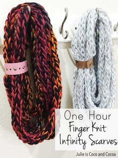 A quick and easy knit project that anyone can make! Finger knit infinity scarves that can be finished in an hour.
