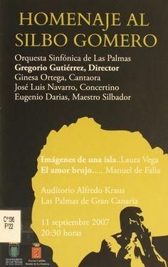 Homenaje al silbo gomero.2007 http://absysnetweb.bbtk.ull.es/cgi-bin/abnetopac01?TITN=381784