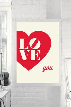 Love You Poster Design by TheMotivatedType @Etsy Inspirational Art, Colorful Red Home Decor, Retro Motivation, Valentines Day, Wedding Gift, Loveheart,  https://www.etsy.com/shop/TheMotivatedType