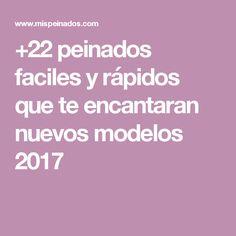 +22 peinados faciles y rápidos que te encantaran nuevos modelos 2017