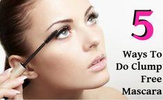 5 Ways To Do Clump Free Mascara