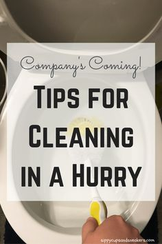 Company's Coming! Tips for Cleaning in a Hurry