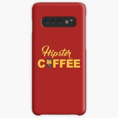 'Coffee for hipsters' Case/Skin for Samsung Galaxy by StefaniaAlina Coffee Time, Protective Cases, Samsung Galaxy, Phone Cases, Printed, Awesome, Shop, Art, Products