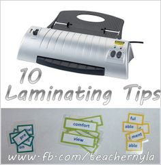 Great tips on printing and laminating your materials-  not just for new teachers!