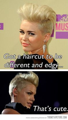 Hehehe I don't even know why I'm repinning this because I have nothing against miley but I also love pink!!!