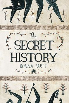 The Secret History by Donna Tartt | 43 Books You Won't Be Able To Stop Talking About