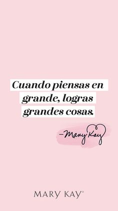 Wallpaper para tu celular #marykay #marykayenelsalvador Words Quotes, Me Quotes, Sayings, Mary Kay Mexico, Mary Kay Quotes, Imagenes Mary Kay, Mary Kay Ash, Pink Quotes, Makeup Quotes