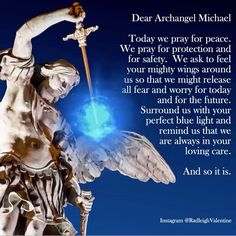 Peace.  . #Repost @radleighvalentine ・・・ A prayer for peace and protection with Archangel Michael… #prayerforpeace #peace #prayer #archangel #michael #archangelmichael #safety #protection #nofear #noworry #radleighvalentine #inspirational