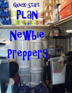 Food Storage Cheap and on a Budget. How I started and the things I learned along the way. If you are new to prepping here is a quick-start plan.