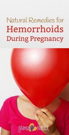 Hemorrhoids during pregnancy. No fun! But very treatable. Here are natural remedies to help relieve hemorrhoid symptoms fast. http://www.mamanatural.com/hemorrhoids-during-pregnancy/