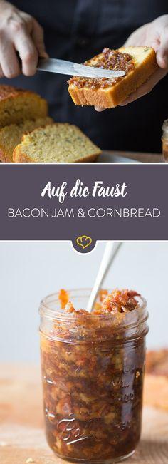 Du magst Marmelade und Bacon? Dann kombiniere beides zu einem absolut genialen Bacon Jam. Dazu ein saftiges Cornbread und der Tag ist gerettet.