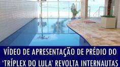 Vídeo de apresentação de prédio do 'tríplex do Lula' revolta internautas