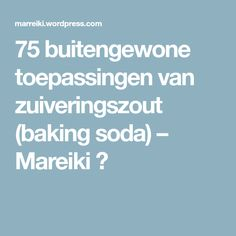 75 buitengewone toepassingen van zuiveringszout (baking soda) – Mareiki ॐ Magic S, Young Living Oils, Things To Know, Housekeeping, Good To Know, Home Remedies, Cleaning Hacks, Unity, Baking Soda