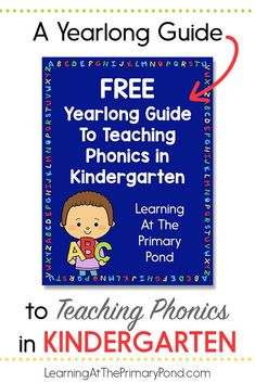 """Teaching phonics in Kindergarten is UNIQUE because our students grow and change so much during the school year! In today's blog post, I share with you a """"big picture"""" guide that takes you through the entire Kindergarten year, showing you how my instruction shifts to meet students' changing needs. I've also got a downloadable freebie for ya! #primarygradesclassroom #primarystudents #primaryteachers #teacherblog #teachertoolbox Phonics Lesson Plans, Phonics Lessons, Kindergarten Lesson Plans, Kindergarten Learning, Baby Learning, Teaching Letters, Teaching Phonics, Teaching Reading, Primary Teaching"""