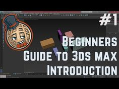 3dsmax Tutorial - Beginners Guide #1 - Introduction to max - YouTube