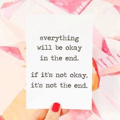 Everything will be okay in the end. If it's not okay, it's not the end. Quotes Art Print by Eulenschnitt now on Juniqe.com | Art. Everywhere.
