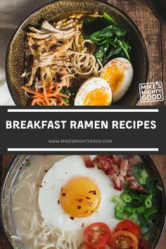 Since we're such big fans of ramen bowls around here, we're diving into yet another way to glam-up your bowl of instant ramen noodles, in one of the most fun ways (we think) possible: breakfast style. Breakfast Ramen Recipe, Tomato Breakfast, Vegetarian Breakfast, Eat Breakfast, Ramen Noodle Bowl, Ramen Noodles, Hot Ramen, Garlic Fried Chicken, Ramen Toppings