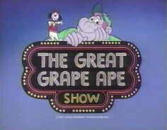 In depth information about The Great Grape Ape Show, produced by Hanna-Barbera Studios. The Great Grape Ape Show Episode Guides, Cartoon Characters and Crew Lists 70s Cartoons, Vintage Cartoons, Old School Cartoons, Classic Cartoons, Vintage Toys, Vintage Avon, Old Tv Shows, Kids Shows, Cartoon Crazy