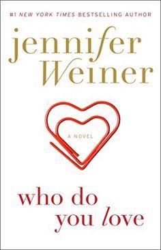 Who Do You Love: A Novel - Kindle