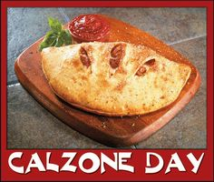 November 1 is Calzone Day
