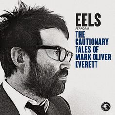The Cautionary Tales Of Mark Oliver Everett. Released the 21st of April in 2014. #Eels http://www.roeht.com/the-cautionary/ #vinyl #vinylrecords #vinylonly #music