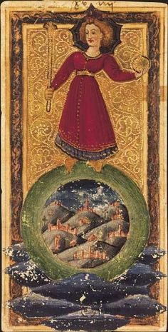 Le Monde - Northern Italy near end of XV century. Tarot card
