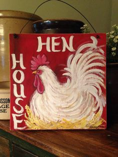 Building a Chicken Coop - hen house sign rooster sign rooster decor by CottageDesignStudio Building a chicken coop does not have to be tricky nor does it have to set you back a ton of scratch. Rooster Painting, Rooster Art, Tole Painting, Painting On Wood, Sign Painting, Rooster Kitchen Decor, Rooster Decor, Chicken Crafts, Chicken Art