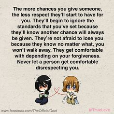 """Never let a person get comfortable disrespecting you.""  Note: I am not saying that we should never give a person a second chance. Some people deserve second chances. But don't let anyone ever disrespect you...and especially not continuously."