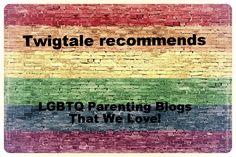 Five of Our Favorite LGBTQ Parent Blogs   Twigtale Blog