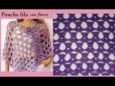Poncho lila con flores (parte 1) - YouTube Crochet Cardigan, Crochet Scarves, Crochet Shawl, Crochet Stitches, Knit Crochet, Knitting Videos, Crochet Videos, Knitting Patterns Free, Crochet Patterns